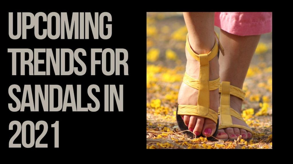 Trends for Sandals